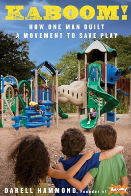 KaBOOM! A Movement to Save Play N/A edition cover