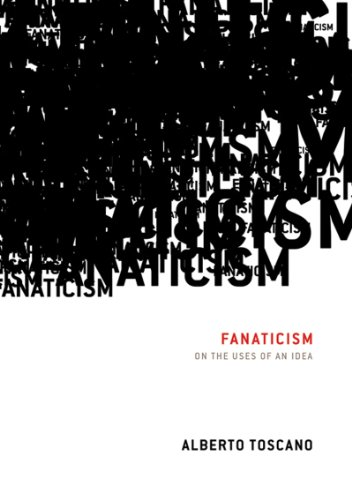 Fanaticism On the Uses of an Idea  2009 edition cover