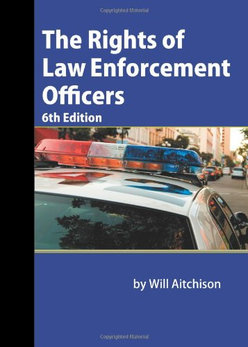 Rights of Law Enforcement Officers  6th edition cover