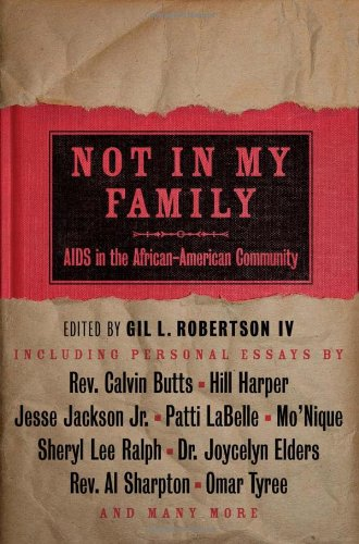 Not in My Family AIDS in the African-American Community  2006 9781932841244 Front Cover