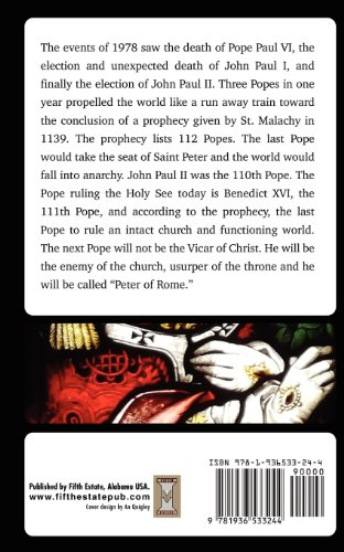 Prophecy of Malachy The Soon Coming End of Days  2012 9781936533244 Front Cover