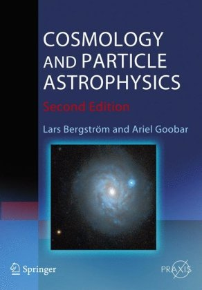 Cosmology and Particle Astrophysics  2nd 2004 (Revised) edition cover