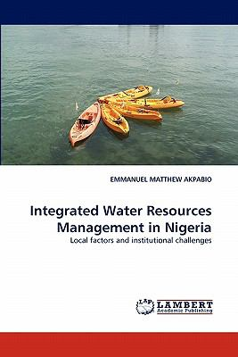 Integrated Water Resources Management in Nigeri N/A 9783838394244 Front Cover