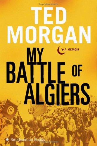 My Battle of Algiers A Memoir N/A 9780060852245 Front Cover