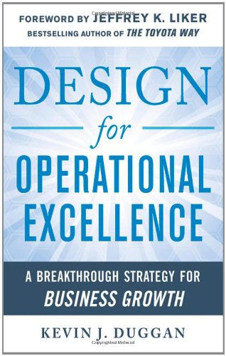 Design for Operational Excellence A Breakthrough Strategy for Business Growth  2012 edition cover
