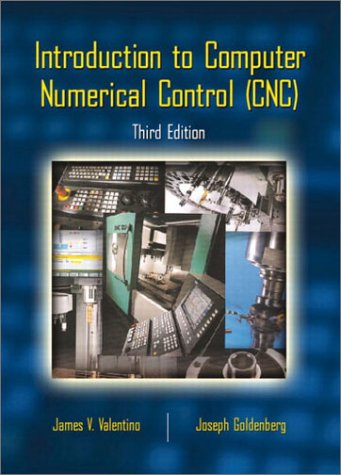 Introduction to Computer Numerical Control (CNC)  3rd 2003 (Revised) edition cover