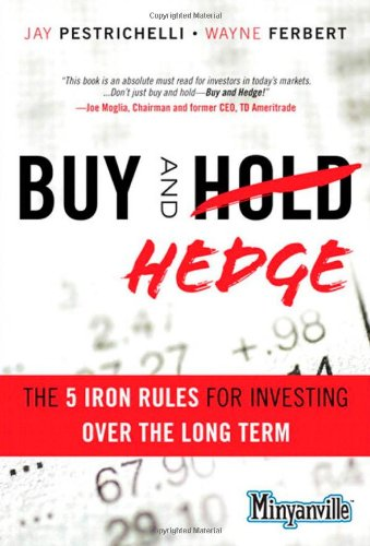 Buy and Hedge The 5 Iron Rules for Investing over the Long Term  2012 (Revised) edition cover