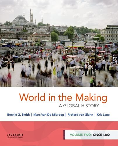 World in the Making A Global History  2018 9780190849245 Front Cover