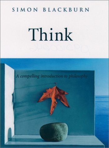 Think A Compelling Introduction to Philosophy  1999 edition cover