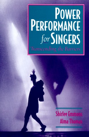 Power Performance for Singers Transcending the Barriers  1998 edition cover