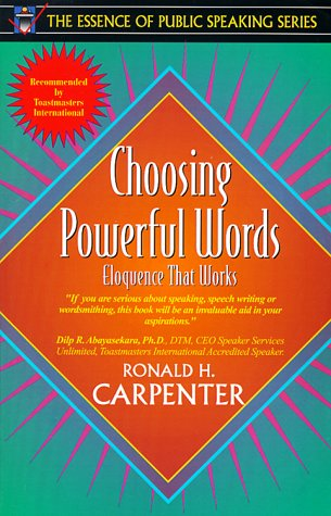 Choosing Powerful Words Eloquence That Works  1999 9780205271245 Front Cover