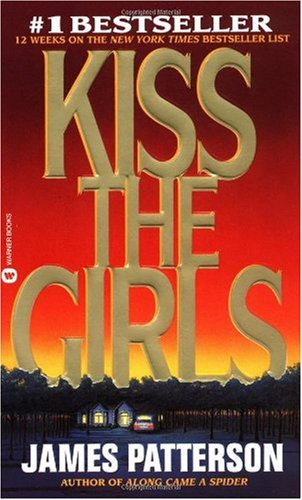 Kiss the Girls   1995 (Reprint) edition cover