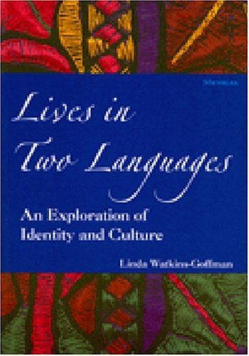 Lives in Two Languages An Exploration of Identity and Culture  2001 edition cover