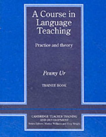 Course in Language Teaching Practice and Theory  1999 9780521656245 Front Cover