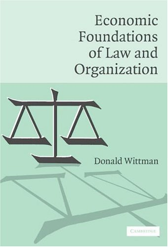 Economic Foundations of Law and Organization   2006 9780521685245 Front Cover