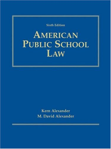 American Public School Law 6th Edition 6th 2005 (Revised) edition cover