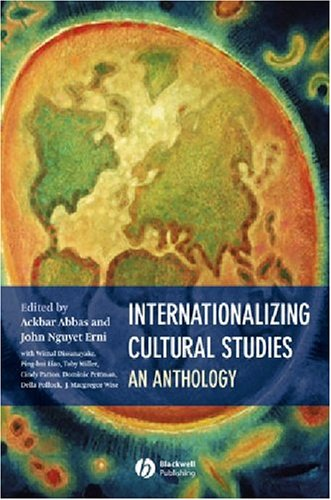 Internationalizing Cultural Studies An Anthology  2004 edition cover