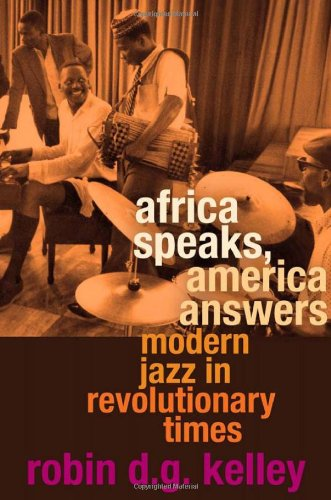Africa Speaks, America Answers Modern Jazz in Revolutionary Times  2012 edition cover