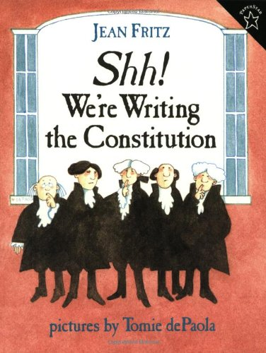Shh! We're Writing the Constitution  N/A edition cover