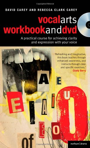 Vocal Arts A Practical Course for Achieving Clarity and Expression with Your Voice  2008 (Workbook) edition cover