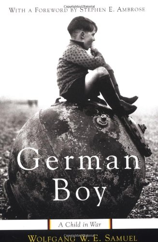 German Boy A Child in War  2001 (Reprint) edition cover