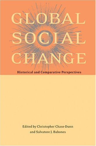 Global Social Change Historical and Comparative Perspectives  2006 edition cover