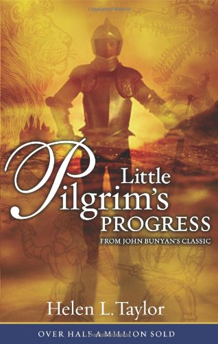 Little Pilgrim's Progress From John Bunyan's Classic N/A edition cover