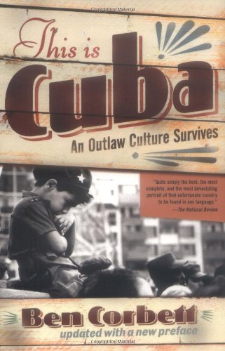 This Is Cuba An Outlaw Culture Survives  2004 edition cover