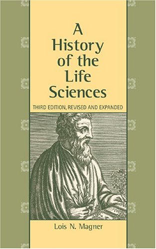 History of the Life Sciences  3rd 2002 (Revised) edition cover