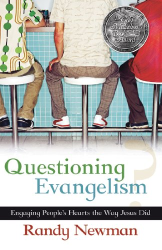 Questioning Evangelism Engaging People's Hearts the Way Jesus Did  2004 edition cover