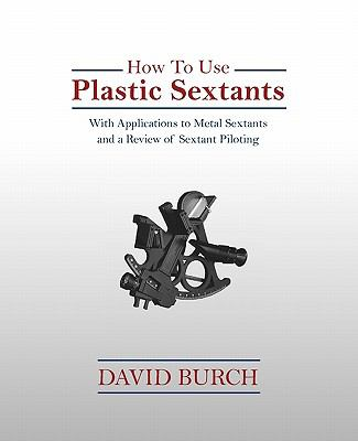 How To Use Plastic Sextants N/A edition cover
