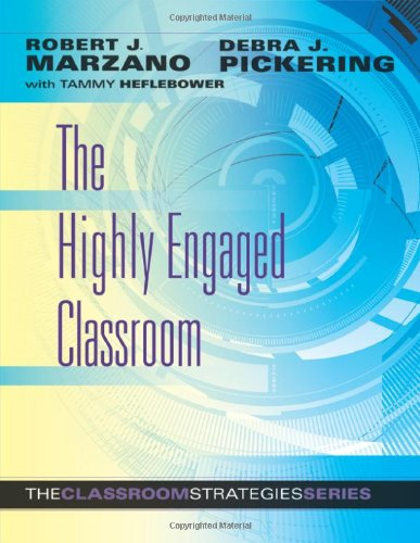 Highly Engaged Classroom The Classroom Strategies Series  2011 edition cover