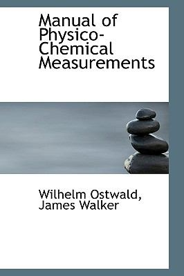 Manual of Physico-chemical Measurements:   2009 edition cover