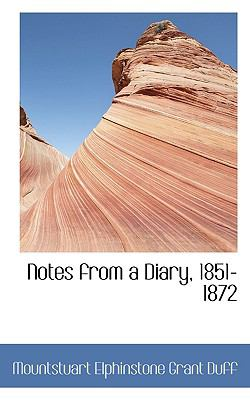 Notes from a Diary, 1851-1872  N/A 9781116729245 Front Cover