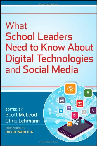 What School Leaders Need to Know about Digital Technologies and Social Media   2012 edition cover