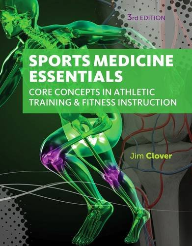Sports Medicine Essentials Core Concepts in Athletic Training and Fitness Instruction (with Premium Web Site Printed Access Card) 3rd 2016 edition cover