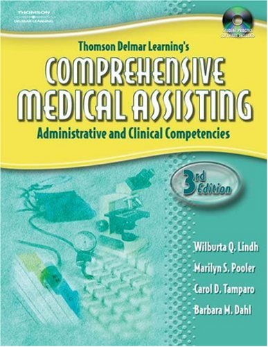 Comprehensive Medical Assisting Administrative and Clinical Competencies 3rd 2006 (Revised) 9781401881245 Front Cover
