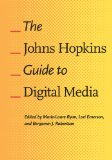Johns Hopkins Guide to Digital Media   2014 edition cover