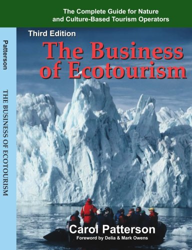 Business of Ecotourism The Complete Guide for Nature and Culture-Based Tourism Operators 3rd 2007 edition cover