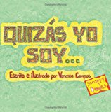 Quiz�s Yo Soy...  Large Type 9781493536245 Front Cover