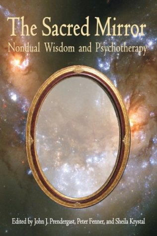 Sacred Mirror Nondual Wisdom and Psychotherapy  2003 edition cover