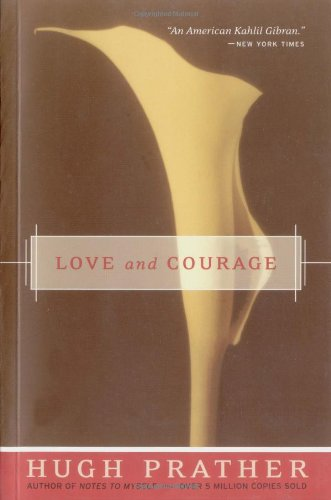 Love and Courage   2001 (Reprint) 9781573247245 Front Cover