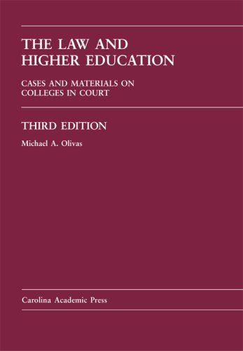 Law and Higher Education Cases and Materials on Colleges in Court 3rd 2006 edition cover