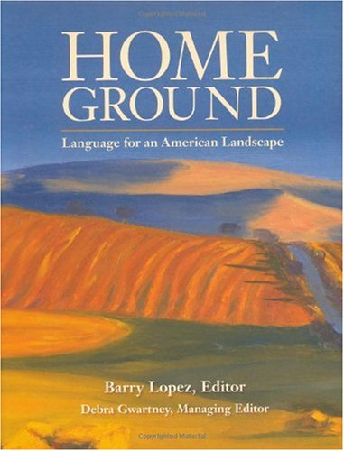 Home Ground Language for an American Landscape  2006 edition cover