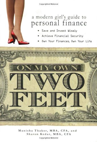 On My Own Two Feet A Modern Girl's Guide to Personal Finance  2007 edition cover