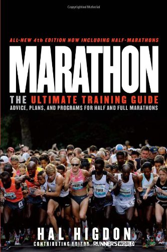 Marathon The Ultimate Training Guide - Advice, Plans, and Programs for Half and Full Marathons 4th 2011 edition cover