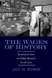 The Wages of History: Emotional Labor on Public History's Front Lines  2013 edition cover