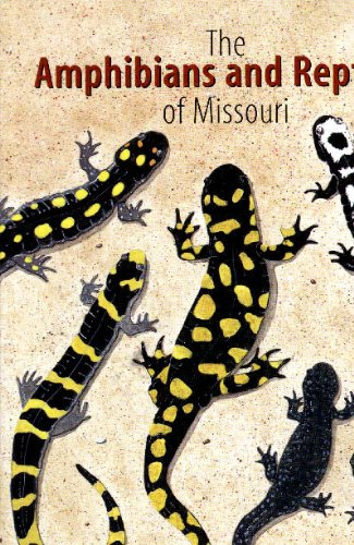 Amphibians and Reptiles of Missouri 2nd 2000 edition cover