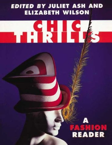 Chic Thrills A Fashion Reader  1996 edition cover