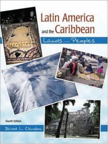 Latin America and the Caribbean Lands and Peoples 4th edition cover